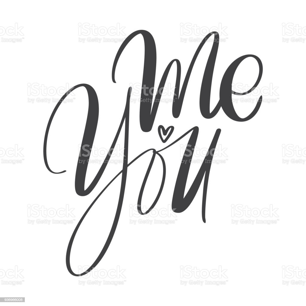 You And Me Modern Calligraphy Lettering Text Design For Typography Poster Or T Shirt