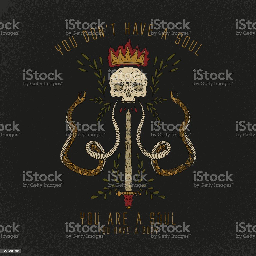 Es un lema de alma. Cráneo y la serpiente con la espada. Parche de rock and roll. Tipografía gráfica impresión, de la moda dibujo para las camisetas. Pegatinas Vector, impresión, parches vintage - ilustración de arte vectorial