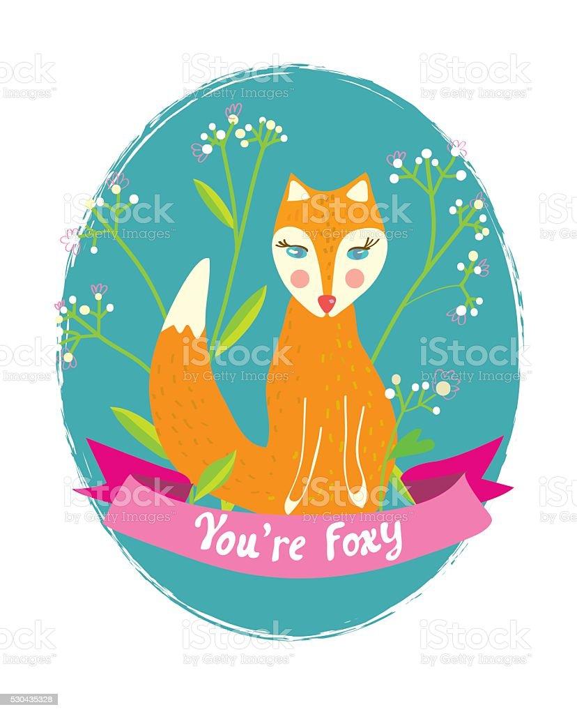 Sie Sind Foxy Lustige Karte Für Die Begrüßung Mit Blumen Stock ...