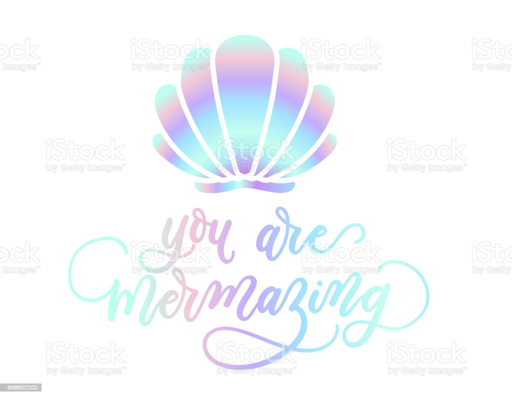 You Are Mermazing Holographic Inspirational Card Summer Trendy Design For Invitation Cards Brochures
