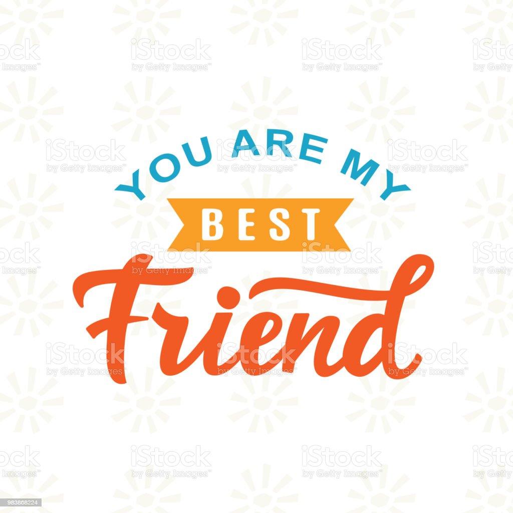 Du Bist Mein Bester Freund Hand Geschrieben Pinsel Schriftzug Stock ...