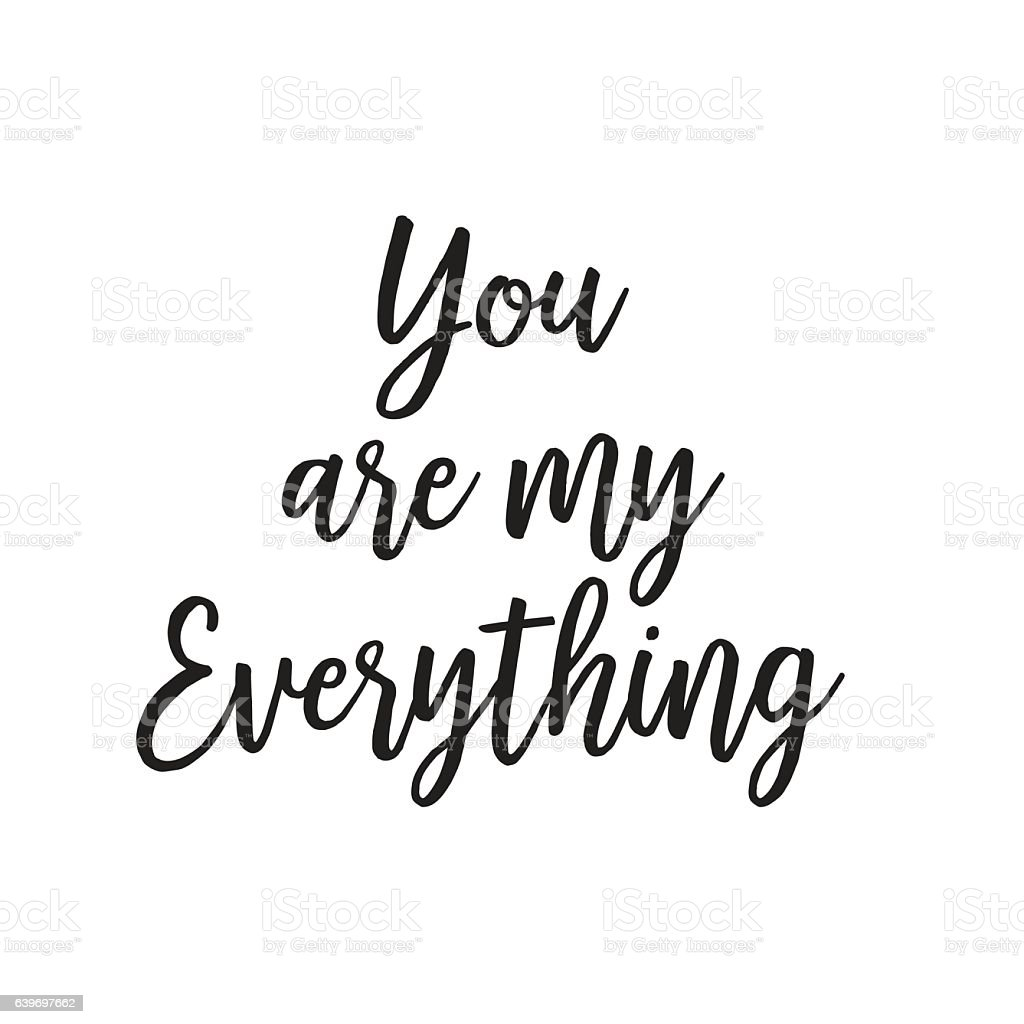 You Are Everything