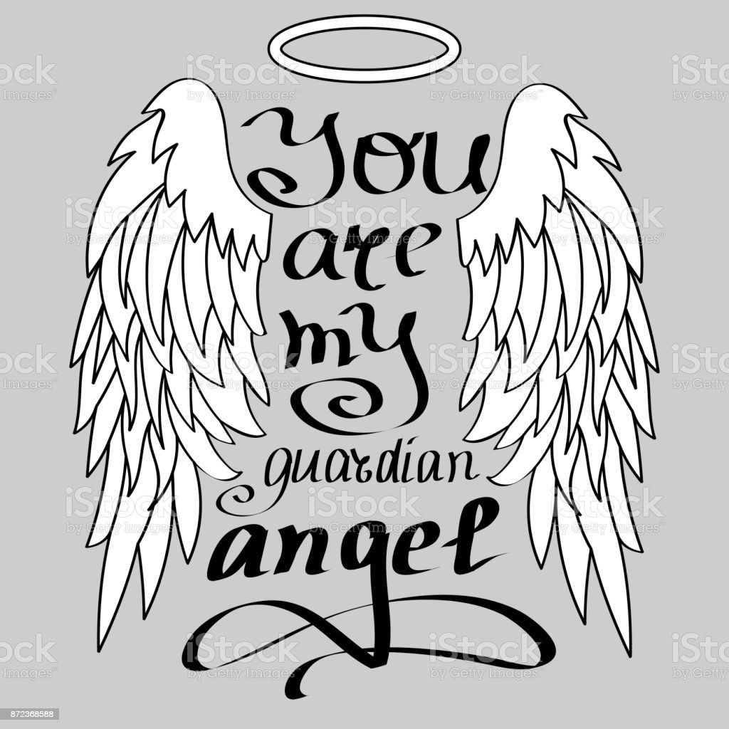 8a3b7d47202c7 You Are My Guardian Angel Black On White Isolated Lettering Stock ...