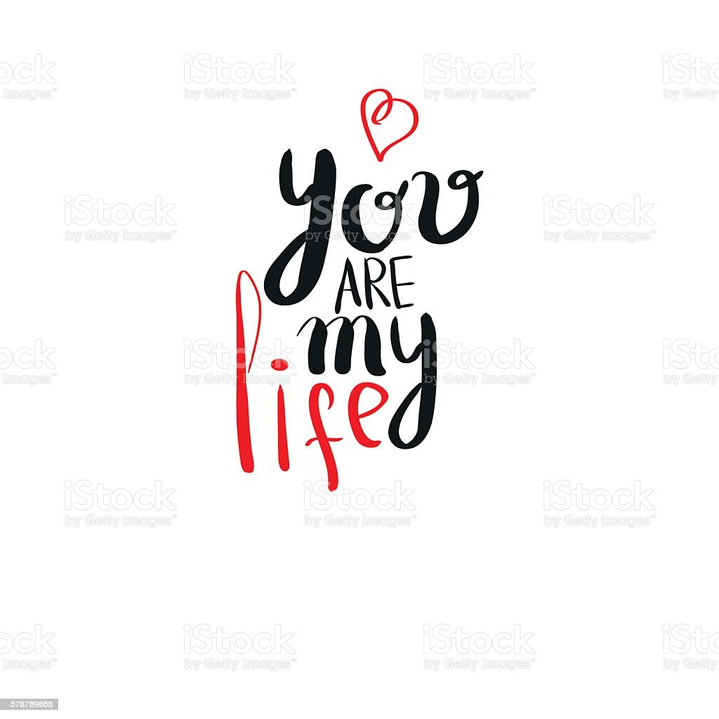 Life Quote Of The Day You Are My Life Romantic Inspirational Quote For Valentines Day