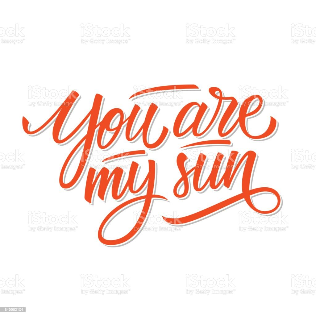 You are my sun calligraphic lettering text design creative you are my sun calligraphic lettering text design creative typography for romantic greetings royalty kristyandbryce Choice Image