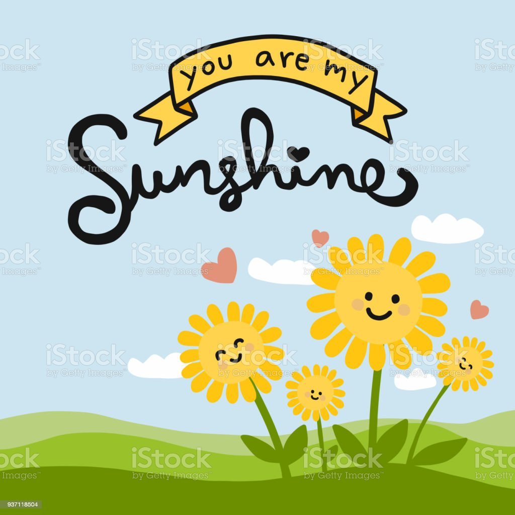 You Are My Sunshine Word And Cute Sunflower Cartoon Stock Vector Art