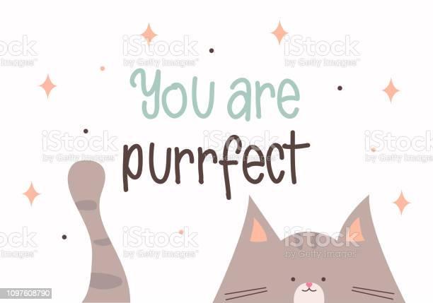 You are purrfect greeting card for valentines day with a cute kitten vector id1097608790?b=1&k=6&m=1097608790&s=612x612&h=ab5jc3h9hliobzfqoddfa75tfuifuujwzwuombm2xio=