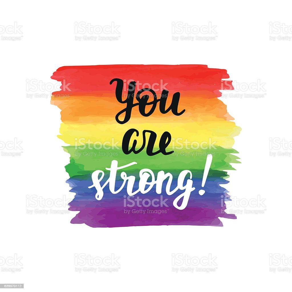 You are strong. Inspirational Gay Pride poster - ilustración de arte vectorial