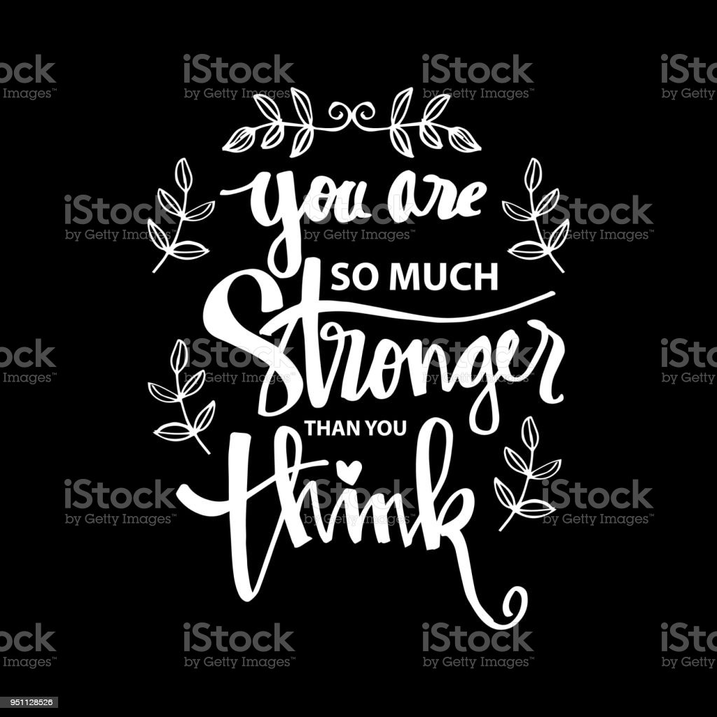 You Are Stronger Than You Think Motivational Quote Stock Vector Art