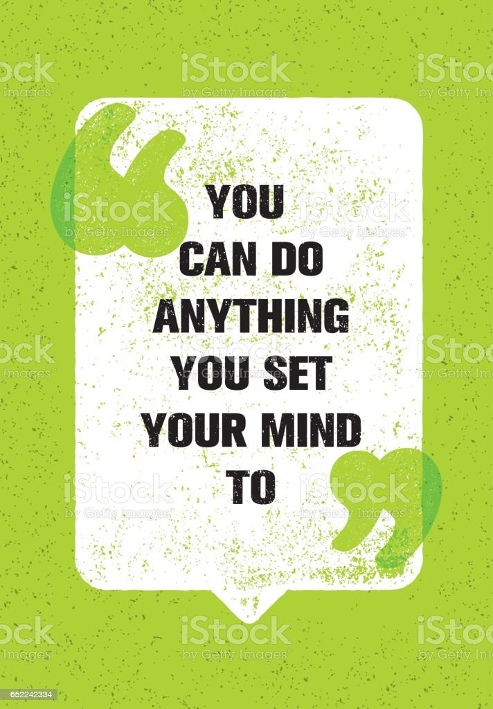 You Can Do It: You Can Do Anything You Set Your Mind To Inspiring