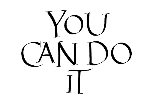 You Can Do It Hand Lettering Quote