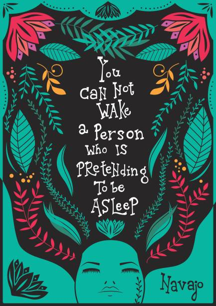 You can not wake a person who is pretending to be asleep inspirational quote, handlettering design with decoration, native american proverb, vector illustration vector art illustration