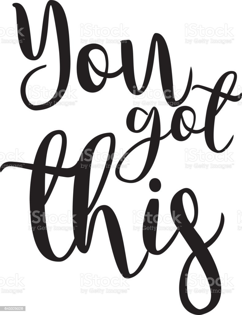 you got this inspiration quotes lettering. Calligraphy graphic design sign element. Vector Hand written style Quote design letter element vector art illustration