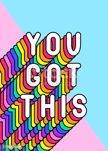 """You got this"" slogan poster. Colorful, rainbow-colored text vector illustration. Fun cartoon, comic style design template."