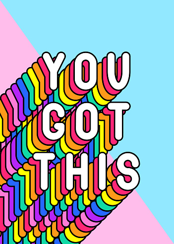 """""""You got this"""" slogan poster. Colorful, rainbow-colored text vector illustration. Fun cartoon, comic style design template."""