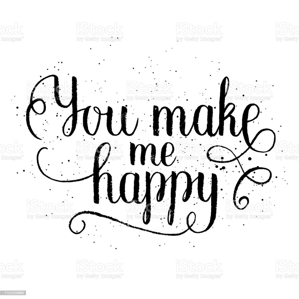 You Make Me Happy Greeting Card Poster Print Vector Hand Lettering