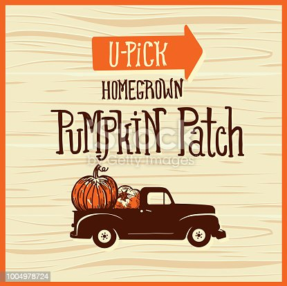 Vector illustration of a You pick pumpkin patch sign with old fashioned truck