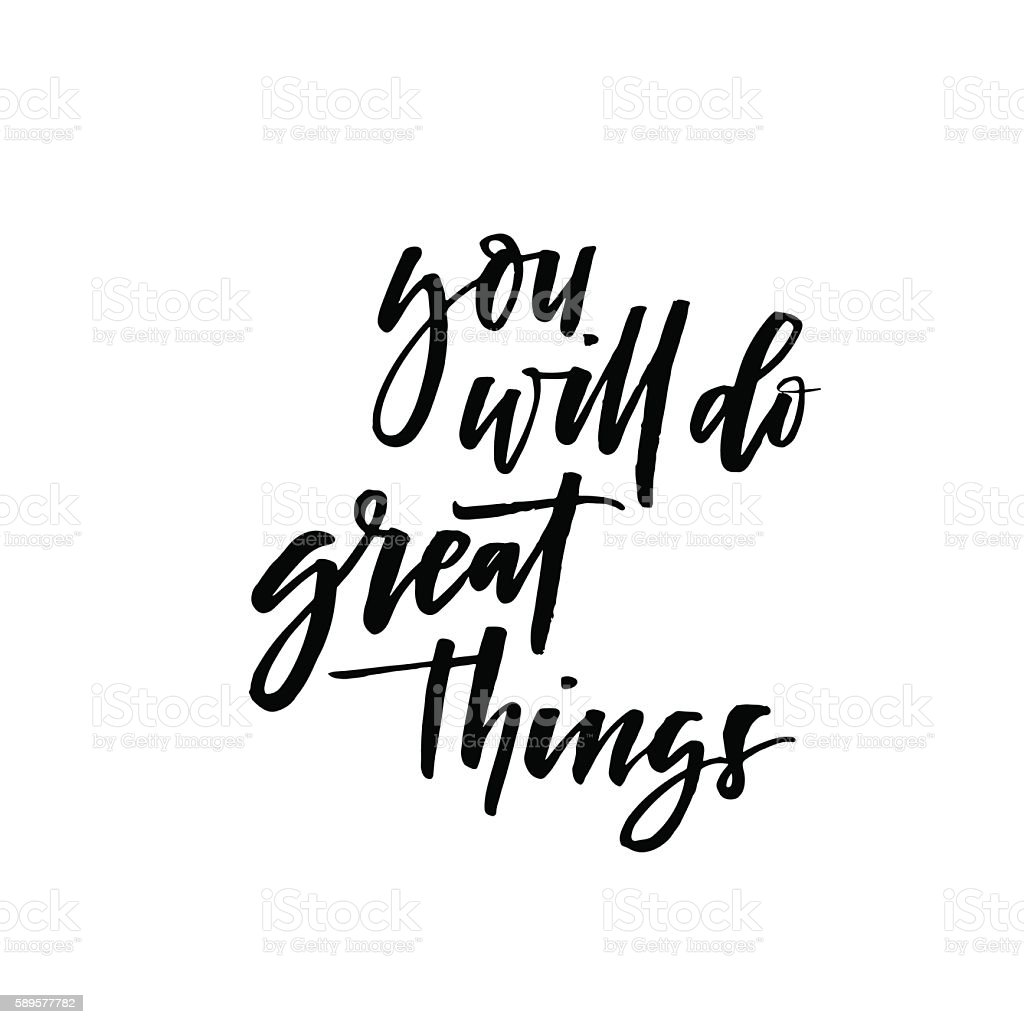 You Will Do Great Things Card Stock Illustration ... on Outstanding Things  id=85373