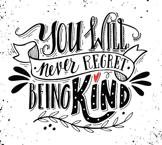 You will never regret being kind. Quote. vector art illustration