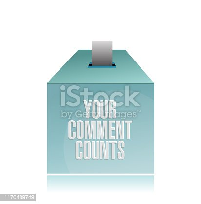 Your comment counts. suggestion box illustration design over a white background