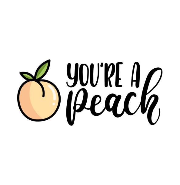 illustrazioni stock, clip art, cartoni animati e icone di tendenza di you're a peach lettering quote with cute peach. cute hand drawn calligraphy with fruits. - pesche bambino