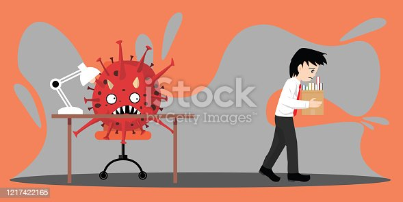 istock You're fired during Covid-19 or Coronavirus. The sad man get fired, Corona virus turn into unemployment, labor problems. Economics crisis in the time of Covid 19 virus outbreak. Workers were laid off 1217422165