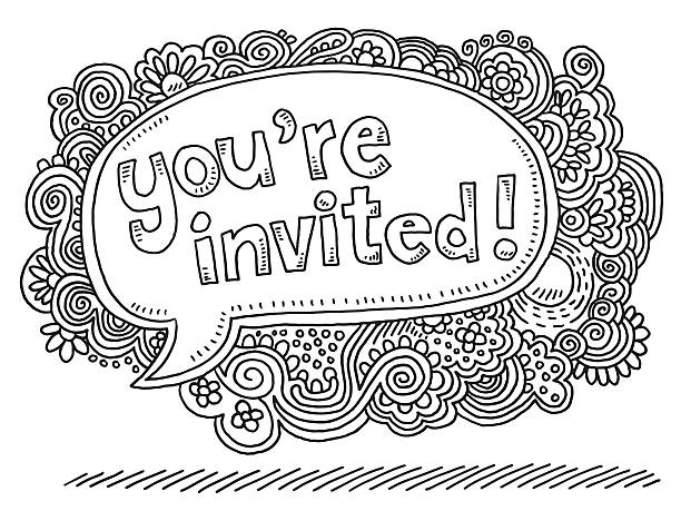 You're Invited Doodle Speech Bubble Drawing Hand-drawn vector drawing of a You're Invited Text Speech Bubble. Black-and-White sketch on a transparent background (.eps-file). Included files are EPS (v10) and Hi-Res JPG. celebration stock illustrations