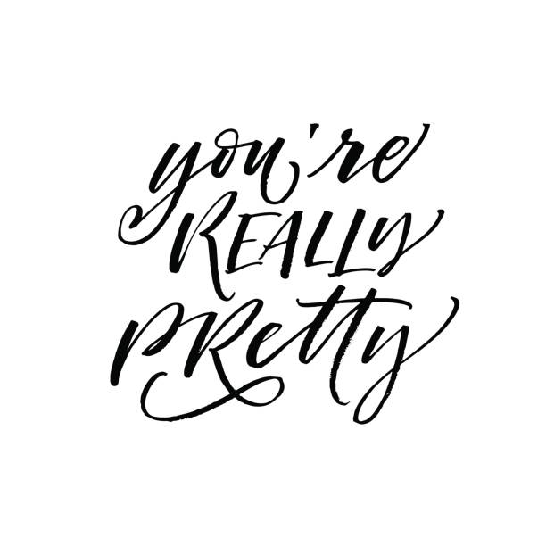 You're really pretty card. You're really pretty postcard. Positive lettering. Ink illustration. Modern brush calligraphy. Isolated on white background. you re awesome stock illustrations