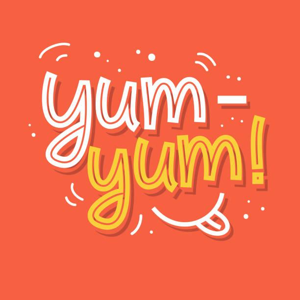 stockillustraties, clipart, cartoons en iconen met yum-yum. lekker hand geschreven woord - eetklaar