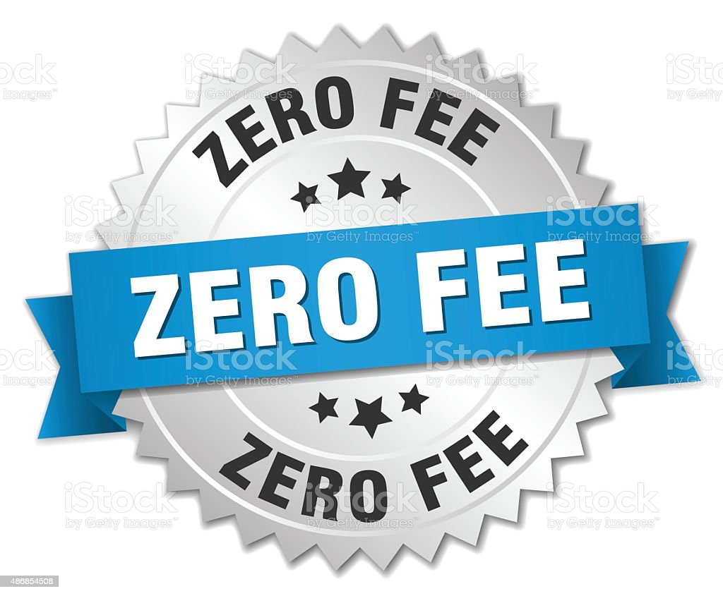zero fee 3d silver badge with blue ribbon vector art illustration