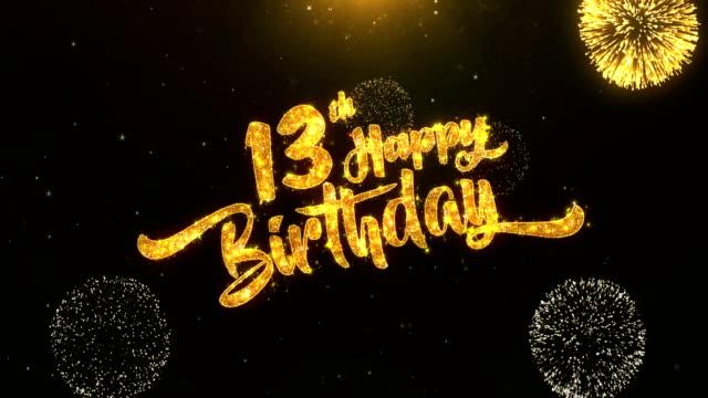 vídeos de stock, filmes e b-roll de 13º aniversário feliz cartão texto revelar da golden firework & crackers em glitter brilhante magia partículas sparks noite para celebração, desejos, eventos, mensagem, férias, festival - feriado evento