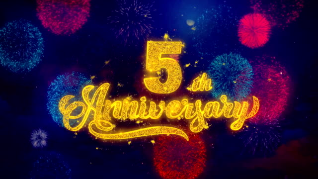 5th Happy Anniversary Greeting Text Sparkle Particles on Colored Fireworks 5th Happy Anniversary Greeting Text with Particles and Sparks Colored Bokeh Fireworks Display 4K. for Greeting card, Celebration, Party Invitation, calendar, Gift, Events, Message, Holiday, Wishes. anniversary stock videos & royalty-free footage