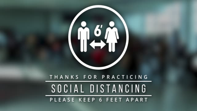 6ft Social Distance Animation White on Live Action Background Animated icons promoting social distancing message