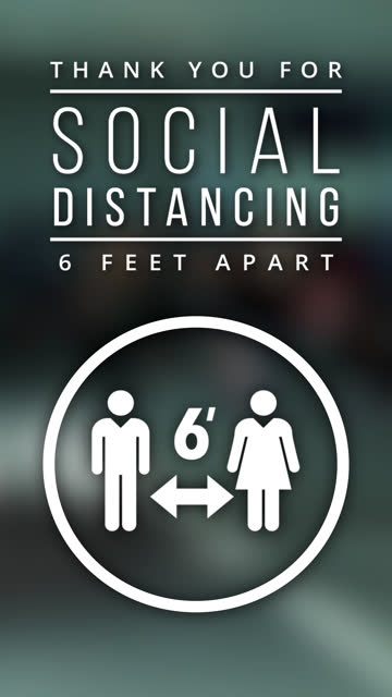 6ft Social Distance Vertical Video Animation White on Live Action Background Vertical video of animated icons promoting social distancing message