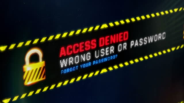 Access denied, authorization failed. Wrong password system message on screen