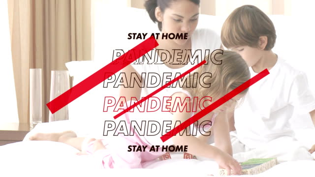 Animation of mixed race and multi generation family with words Stay At Home and Pandemic
