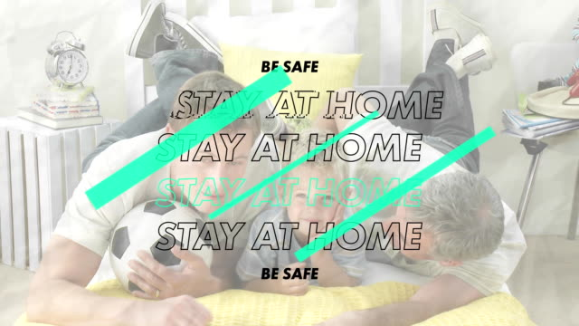 Animation of word Stay at Home and Be Safe with Caucasian multi-generation family during quarantine