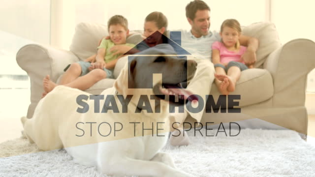 Animation of words Stay Home and Stop the spread written over a family in a couch