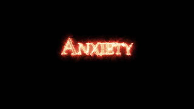 Anxiety written with fire. Loop