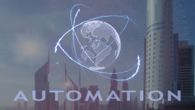 Automation text with 3d hologram of the planet Earth against the backdrop of the modern metropolis
