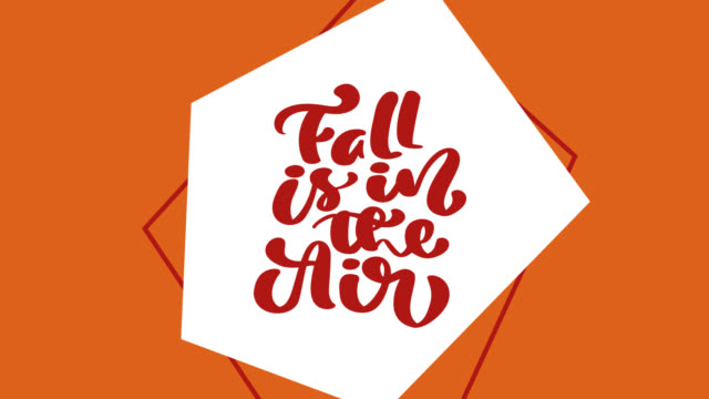 Calligraphy lettering animation text Fall is in the Air. Background greeting card illustration with yellow leaves and pumpkin. Full HD Video footage