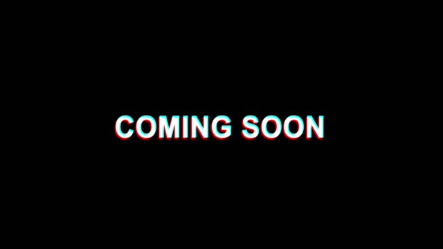 Coming Soon  Glitch Effect Text Digital TV Distortion 4K Loop Animation
