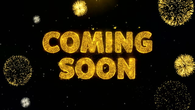 Coming Soon Text on Gold Particles Fireworks Display.