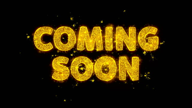 Coming Soon Text Sparks Particles on Black Background.