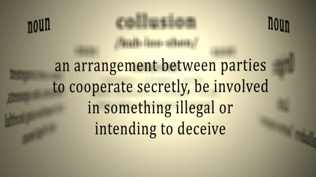 Definition: Collusion
