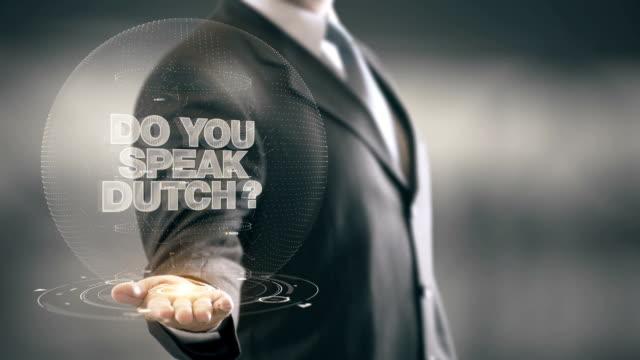 Do Your Speak Dutch Businessman Holding in Hand New technologies video