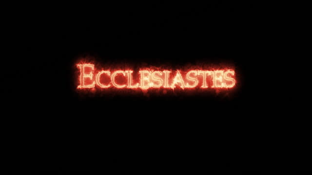 Ecclesiastes written with fire. Loop Ecclesiastes written with fire. Loop old testament stock videos & royalty-free footage