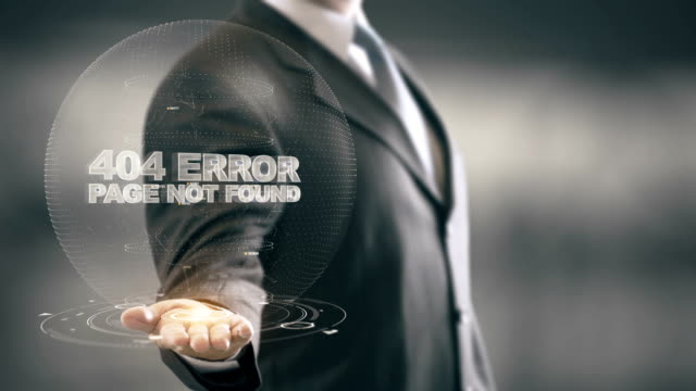 404 Error Page Not Found with hologram businessman concept video