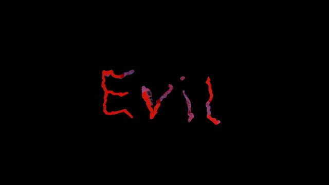 'Evil' - a medley of the word 'Evil' video