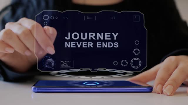 Female hand interacts hologram Journey never ends